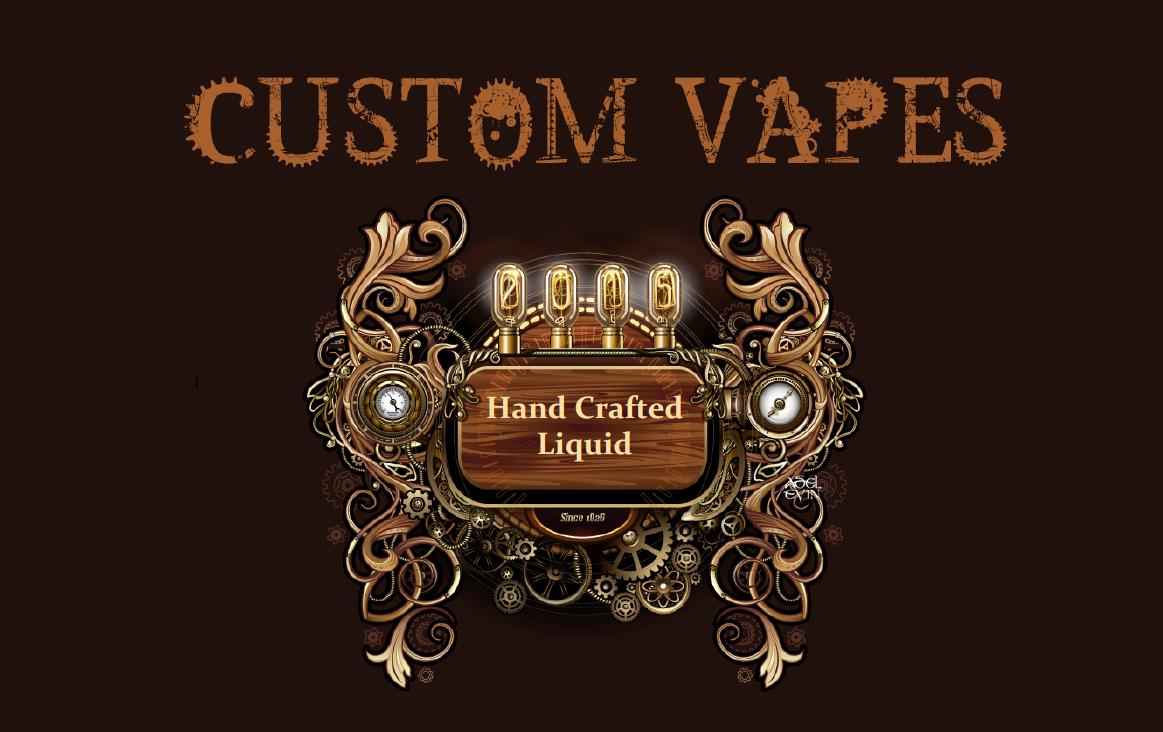 CUSTOM VAPES